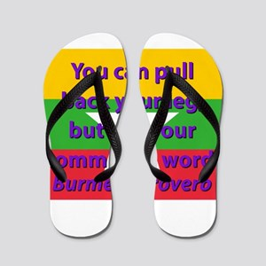 You Can Pull Back Your Leg Flip Flops