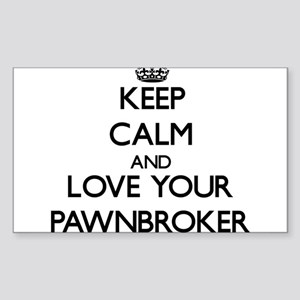 Keep Calm and Love your Pawnbroker Sticker