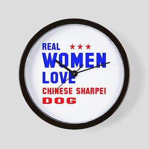 Real Women Love Chinese Sharpei Dog Wall Clock