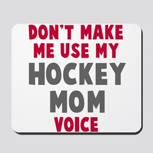 Hockey Mom Voice Mousepad