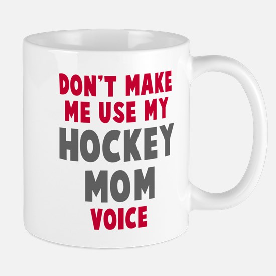 Hockey Mom Voice Mug