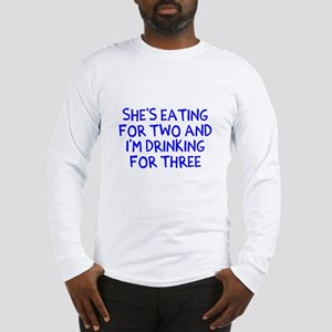Drinking For Three Long Sleeve T-Shirt