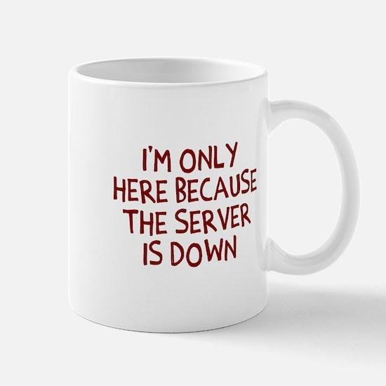 The Server Is Down Mug