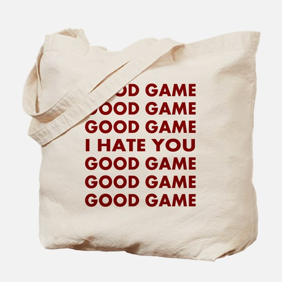 Good Game I Hate You Tote Bag