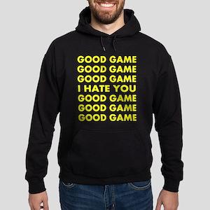 Good Game I Hate You Hoodie (dark)