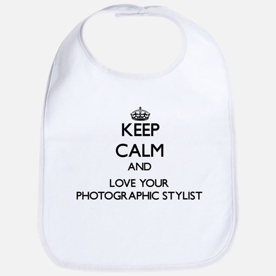 Keep Calm and Love your Photographic Stylist Bib