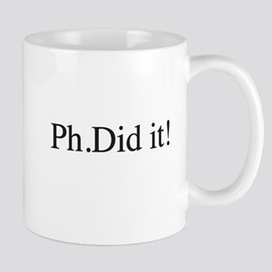 PH. Did it! PHD Mugs