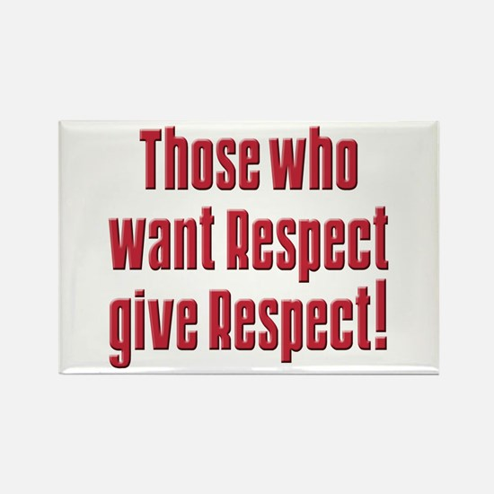 Demand respect Rectangle Magnet