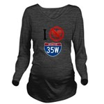 I Hate Highway35 W Long Sleeve Maternity T-Shi