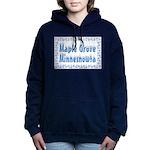 MapleGroveMinnesnowta Women's Hooded Sweatshir