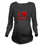 I Love Bigfork Long Sleeve Maternity T-Shirt