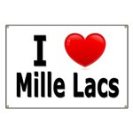 I Love Mille Lacs Banner