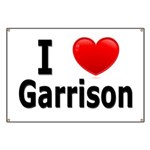 I Love Garrison Banner