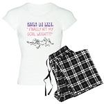 Girls Be like Finally Hit My Goal Weight Pajamas
