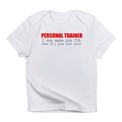 Personal Trainer Infant T-Shirt