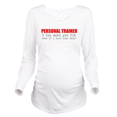 Personal Trainer Long Sleeve Maternity T-Shirt