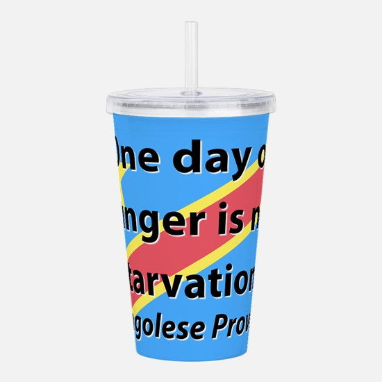 One Day Of Hunger Acrylic Double-wall Tumbler