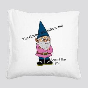 Gnome like you Square Canvas Pillow