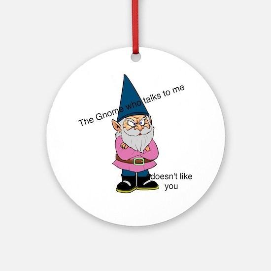 Gnome like you Round Ornament