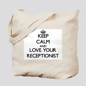 Keep Calm and Love your Receptionist Tote Bag