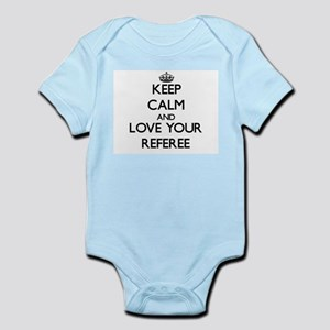 Keep Calm and Love your Referee Body Suit