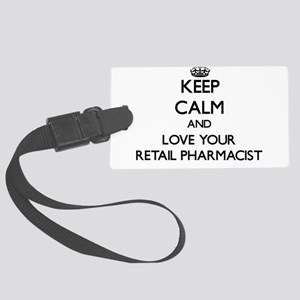 Keep Calm and Love your Retail Pharmacist Luggage