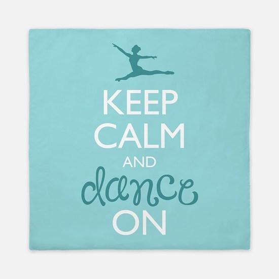 Keep Calm and Dance On Queen Duvet