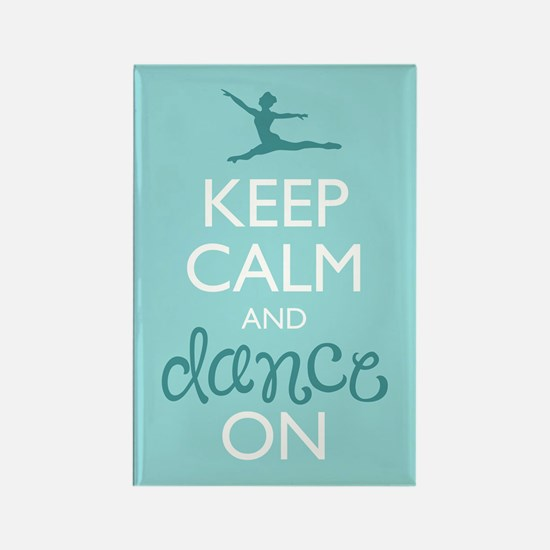 Keep Calm and Dance On Magnets