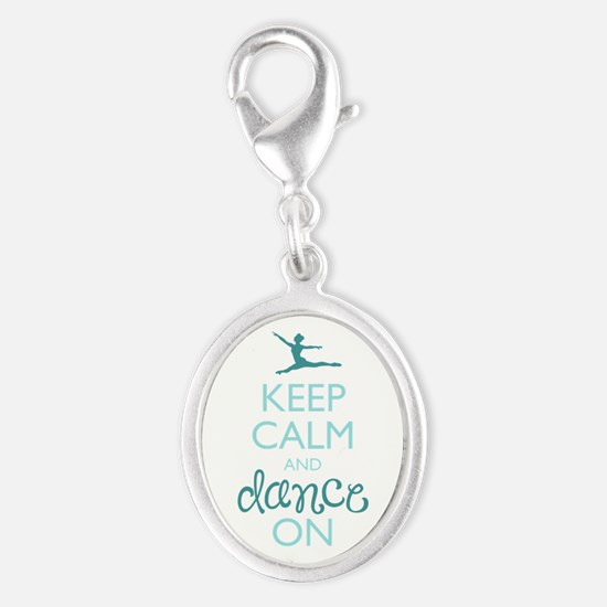 Keep Calm and Dance On Charms