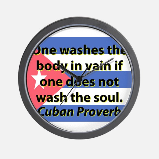 One Washes the Body Wall Clock