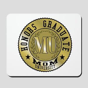 Mom University Honors Graduate Mousepad