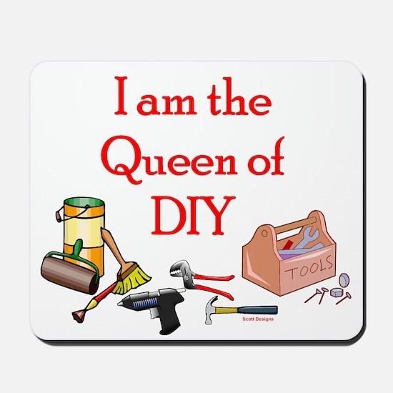 Queen of D.I.Y. Mousepad