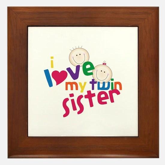 i love my twin sister Framed Tile