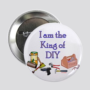 "King of D.I.Y. 2.25"" Button"