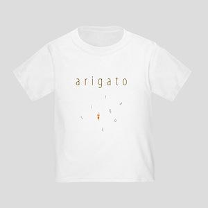Arigato Toddler T-Shirt