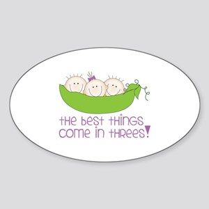 tHe best tHinGs come in tHRess! Sticker