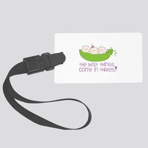 tHe best tHinGs come in tHRess! Luggage Tag