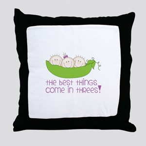 tHe best tHinGs come in tHRess! Throw Pillow