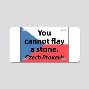 You Cannot Flay A Stone Aluminum License Plate