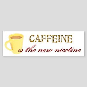 Caffeine/Nicotine Bumper Sticker