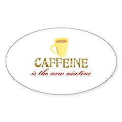Caffeine/Nicotine Oval Decal