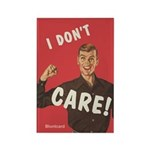 I Don't Care, By Bluntcard, Magnets