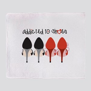 Addicted To Shoes Throw Blanket