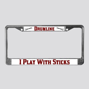 I Play With Sticks License Plate Frame