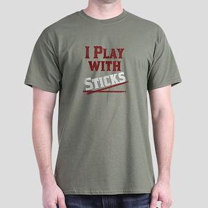 I Play With Sticks Dark T-Shirt