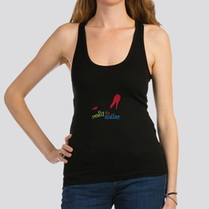 Shoes Really Do Matter Racerback Tank Top