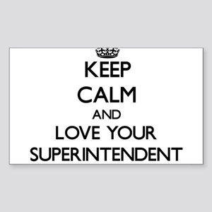 Keep Calm and Love your Superintendent Sticker