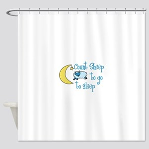 Count Sheep to go to sleep Shower Curtain