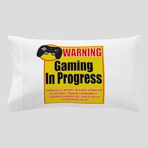 Gaming In Progress Pillow Case