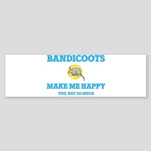 Bandicoots Make Me Happy Bumper Sticker